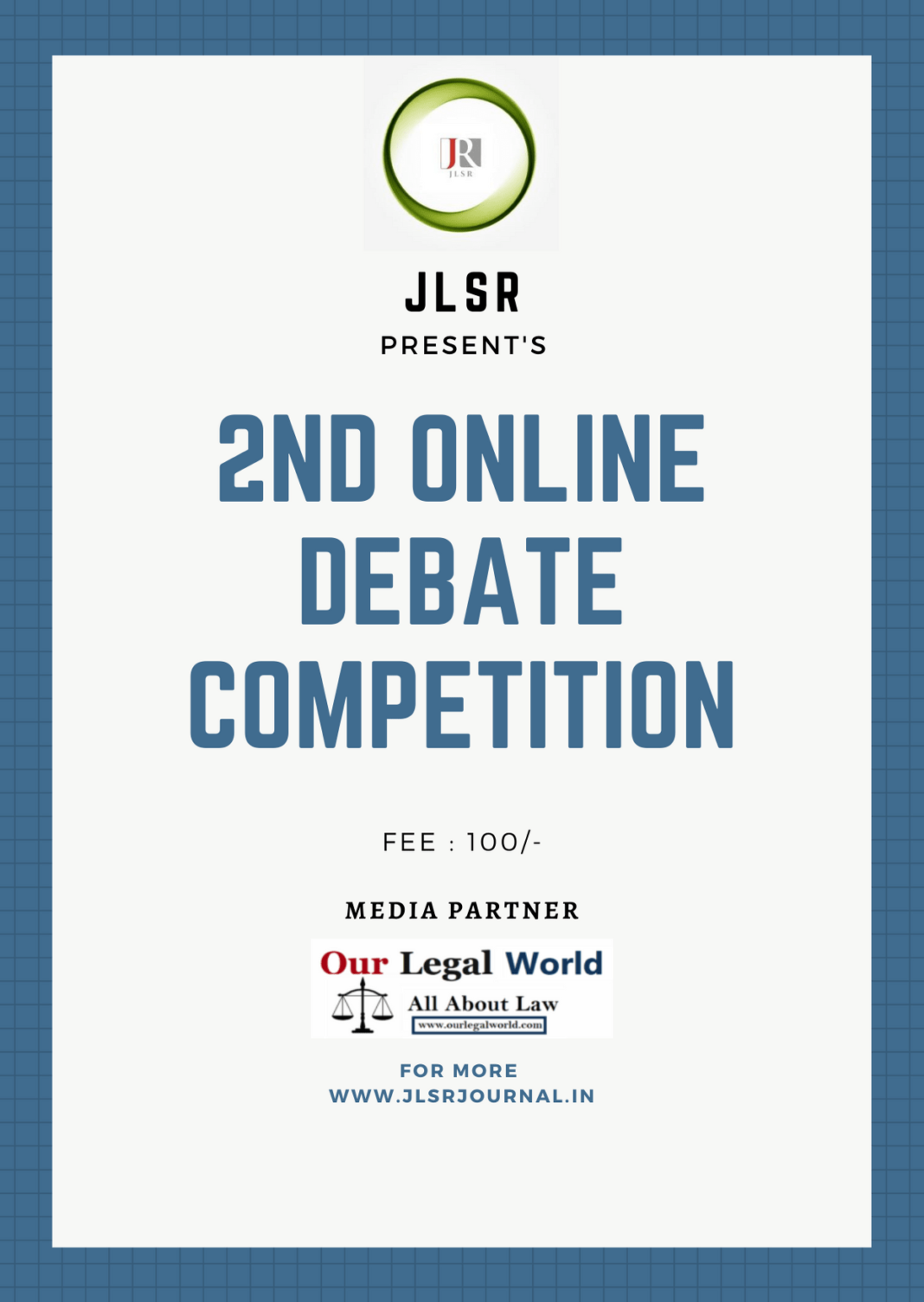 2nd Online Debate JLSR Our Legal World