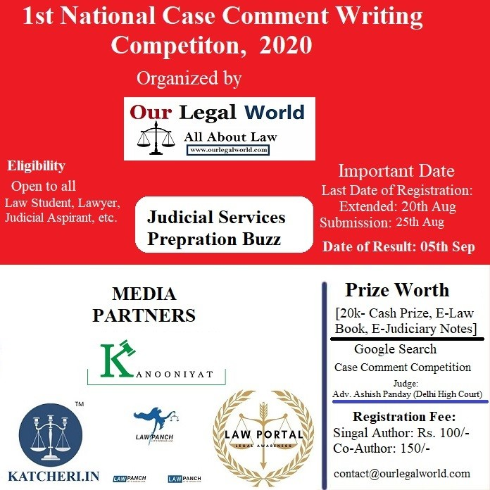 National Case Comment Writing Competition Our Legal World
