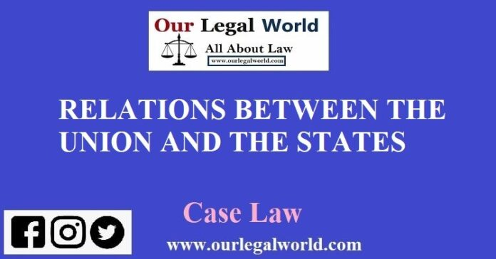 RELATIONS BETWEEN THE UNION AND THE STATES article 243 245
