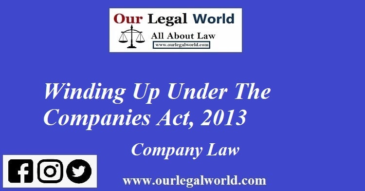 Winding Up Under The Companies Act, 2013