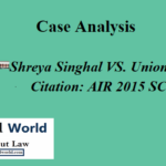 Shreya Singhal VS. Union of India: Case Analysis