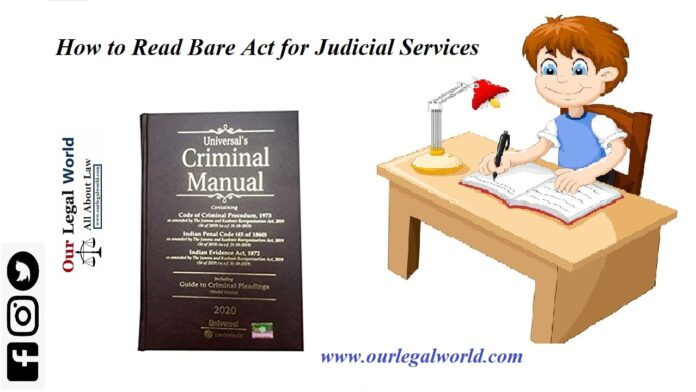 How To Read Bare Act for Judicial Services to understand the enactment
