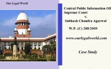 CPIO /Central Public Information Officer, Supreme Court v. Subhash Chandra Agarwal CJI Office comes under RTI Act 2020 case study