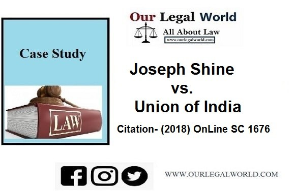 Joseph Shine vs. Union of India Adultery section 497