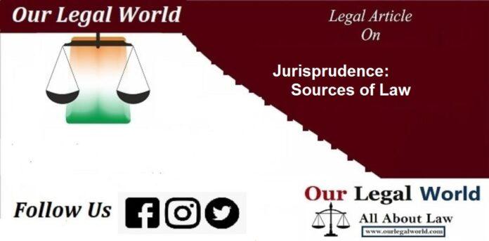 Jurisprudence Source of Law legislation precedent customs