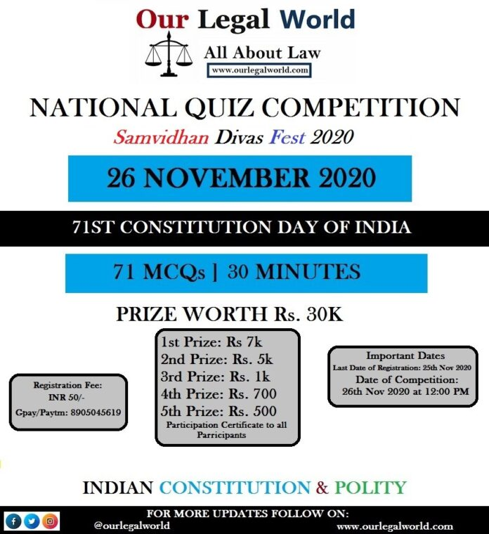 National Quiz Competition by Our Legal World on Constitution Day [Prize Worth 30k] Register by 25th Nov