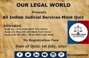 All Indian Judicial Services Mock Quiz by Our Legal World